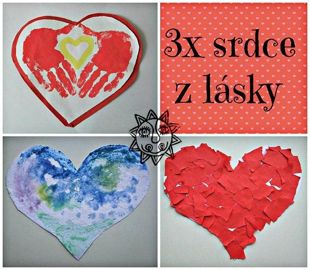 Časproděti.cz - 3x srdce z lásky aneb nápady na tvoření nejen na ...